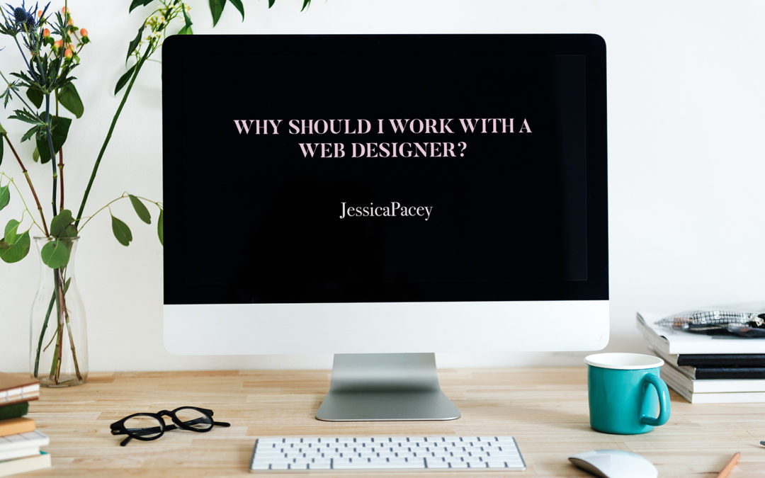 Reasons Why You Should Work with a Web Designer to Create Your Website